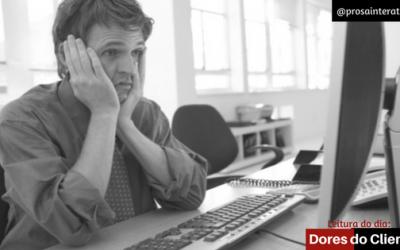 Como gerar valor ao seu cliente através da sua startup II: dores do cliente?